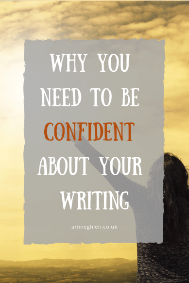 Why you need to be confident about your writing. Image from Pixabay